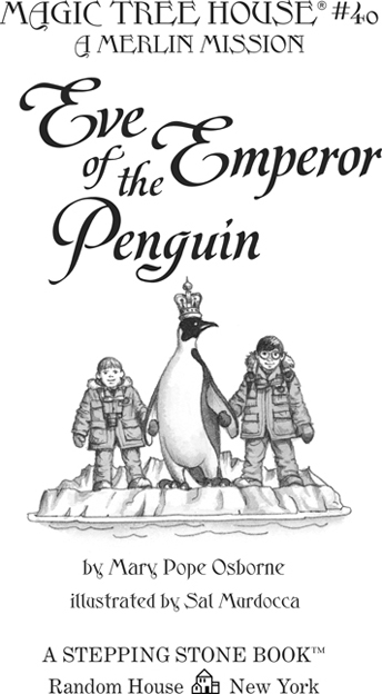 Eve of the Emperor Penguin: A Merlin Mission