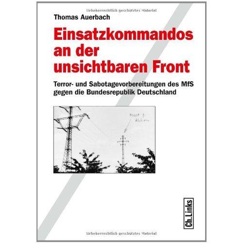 Коммандос Штази. Подготовка оперативных групп Министерства государственной безопасности ГДР к террору и саботажу против Западной Германии