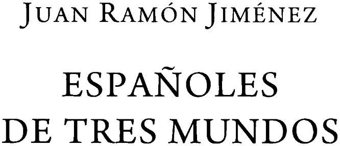 Испанцы трех миров
